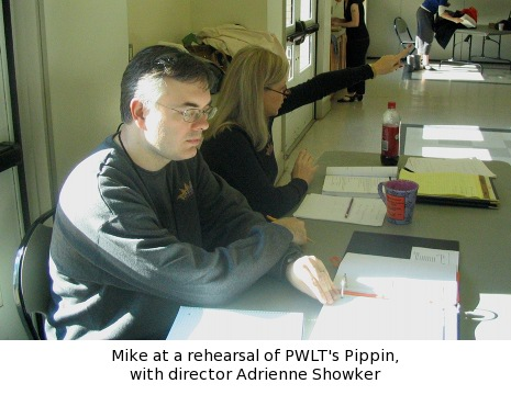 Mike at a rehearsal of PWLT's Pippin, with director Adrienne Showker